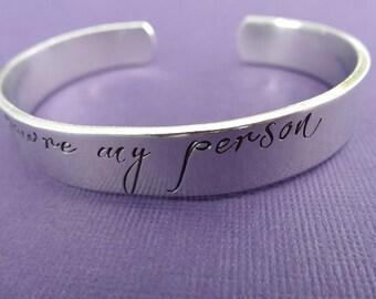 You're My Person Bracelet - Hand stamped Custom Bracelet - Aluminum Cuff - 3/8