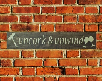 Uncork and Unwind Home Decor Wooden Sign 5th Anniversary Gift Wood Anniversary Gift or Wedding Present for Wine Lovers