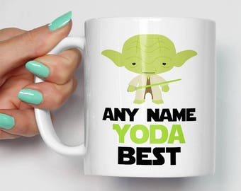 Personalised Any Name Yoda Best Mug | Gift For Him or Her | Birthday Personalized Christmas | Star Wars Movie Themed Fan Art Mugs
