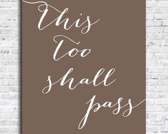 This Too Shall Pass Inspirational Quote Typography Design