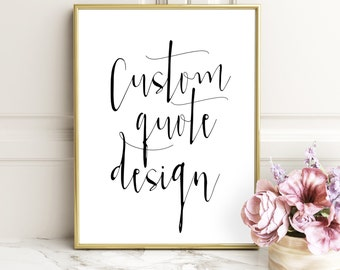 Personalized prints, custom handwriting, Custom Quote, Print Custom print quote, custom, Lyrics custom, custom printable, Custom Typography