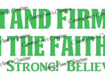 "SVG PNG DXF Eps Ai Wpc Cut file for Silhouette, Cricut, Pazzles, ScanNCut - ""Stand Firm"" svg"