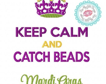 Keep Calm and Catch Beads Machine Embroidery Applique Design