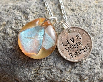 Dichroic Glass Pendant Boro Lampwork Stamped Coin Necklace - Live Your Truth