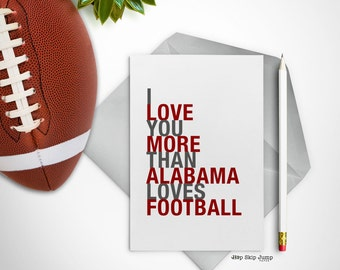 Mothers Day Card, Alabama Football Sports Card, I Love You More Than Alabama Loves Football, A2 Size Greeting Card, Free U.S. Shipping