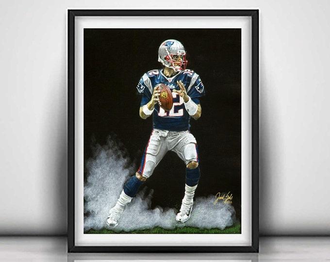 Tom Brady - New England Patriots - Art Print - Man Cave Art - Patriots Decor - Dorm Decor - Patriot Gifts - Gift Ideas - Limited Edition