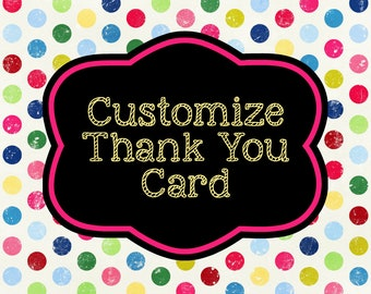 Customize Thank You Card