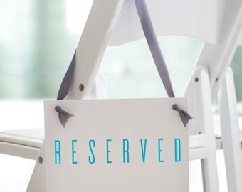 Modern RESERVED Sign Seat Banner | Hanging Handmade Sign | Family of Bride and Groom | Grandparents Seats | 1663 BW