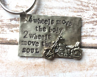 Motorcycle Keyring - 4 Wheels Move The Body 2 Wheels Move The Soul - Inspired Jewelry Designs - Fathers Day - Motorcyle Lover - Birthday