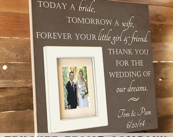 TODAY A BRIDE Tomorrow A Wife, Father of the Bride, Father of the Bride Frame, Parents Thank You Gift, Thank You Gift, 16x16