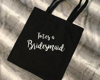 Totes a Bridesmaid, Maid of Honor tote Bag