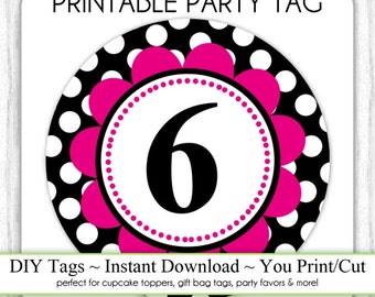 Instant Download - Party Printable Tag, Polka Dot Party Tag, 6th Birthday Party Tag, DIY Cupcake Topper, You Print, You Cut