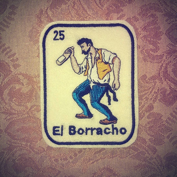 El Borracho Loteria Patch Iron On