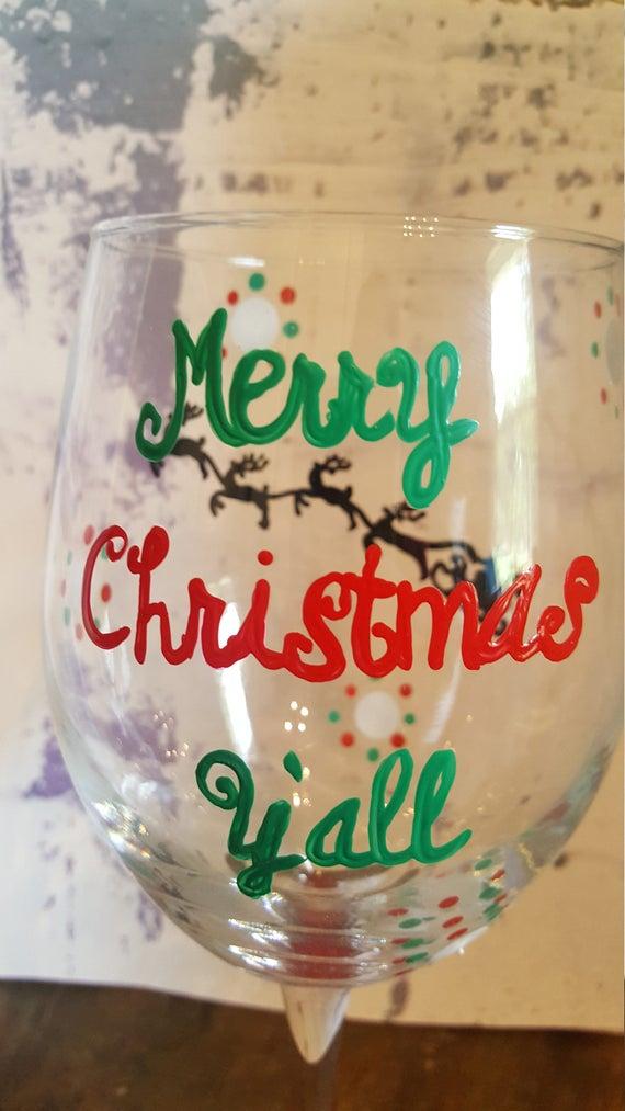 Christmas wineglass merry Christmas y'all