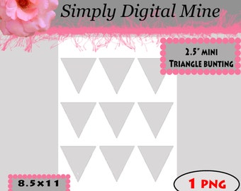YOU Design!!! .. 2.50 mini triangle Bunting Templates!!