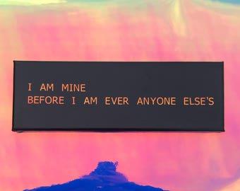 I AM MINE Quote