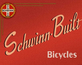 Reproduced Vintage Schwinn Bicycles Sign on Canvas