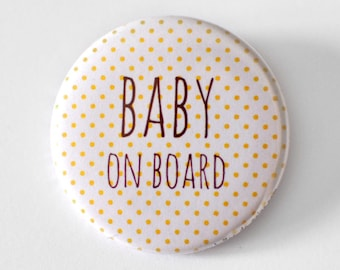 1 badge pins Baby on Board / backing in pregnant women