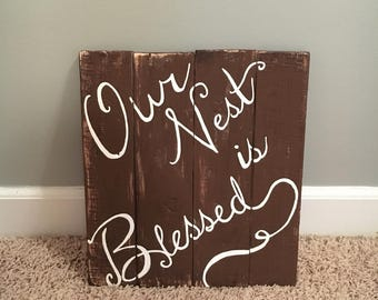Our Nest is Blessed Pallet wood wall Hanging