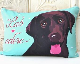 Chocolate Labrador Art Pillow- Lab adore