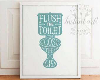 Flush the toilet & close the lid - PRINTABLE art -  seafoam / teal / aqua blue bathroom art, bathroom wall decor - instant download