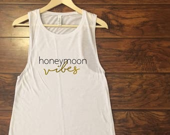 Honeymoon vibes, white muscle tank with black and gold