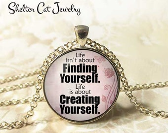 "Create Yourself Necklace - 1-1/4"" Circle Pendant or Key Ring - Photo Art - Wearable Art Empowerment, Inspiration Motivation Spiritual Gift"