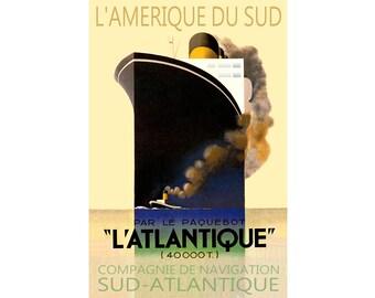L'ATLANTIQUE French Ocean Liner Art Deco Ship Travel Poster L'Amerique du Sud Par Le Paquebot Print 050
