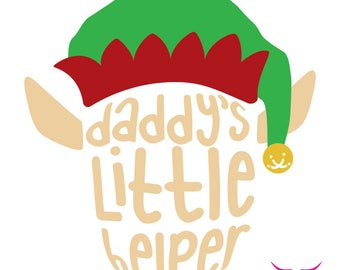 Daddy's Little Helper SVG cut file for Cricut or other cutting machine, Elf SVG, Santa SVG, Christmas Svg, Holiday Kid Shirt Svg