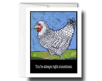 You're Always Right Sometimes // GC003 // Funny greeting card // Sweet greeting card // Best friend card