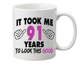 91 Years Old Birthday Mug Happy Birthday Gift Birthday Coffee Mug Coffee Cup Born in 1926 Personalized Mug ALL AGES AVAILABLE