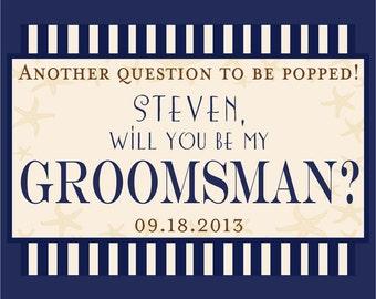 Wedding Groomsman Beer Bottle Labels - Custom Will you Be My Groomsman Best Man Liquor Bottle Label