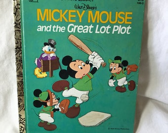 1979, A Little Golden Book, Walt Disney's Mickey Mouse and the Great Lot Plot 7th printing.