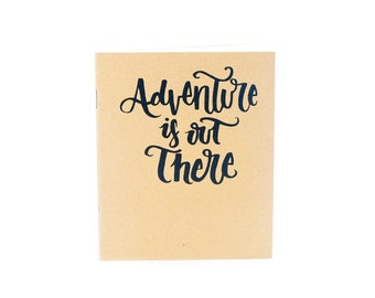 Adventure is Out There Notebook, Small Notebook, Unlined Notebook, Kraft Notebook1