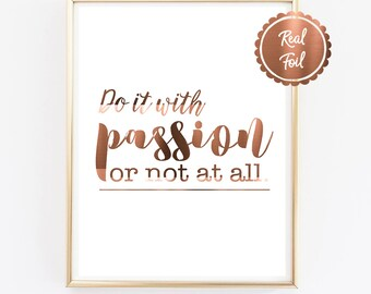 PRINTS // POSTERS // Real Copper Foil Art // Do it with passion or not at all // cute office decor // Homewares // COPPER styling //