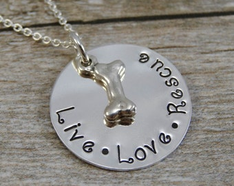 Ready to Ship - Hand Stamped Jewelry - Personalized Jewelry - Necklace For Pet Owner - Sterling Silver - Live Love Rescue - Dog bone Charm
