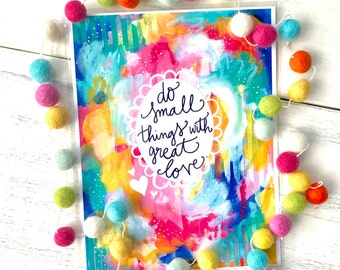 "Inspirational Art Print: ""Do Small Things with Great Love"" 8.5x11 inch Print"