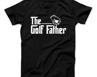 The Golf Father For Gold Dads T-Shirt Father's Day, Golfing Dad, Golf Father, Dad Shirt, Dad Gift, Father's Day Gift, Golf Gift