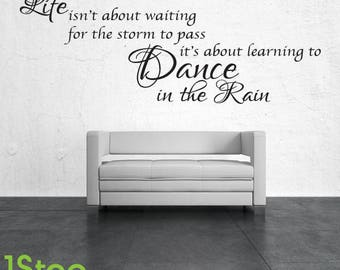 Dance In The Rain Wall Sticker - Home Kitchen Family Wall Art Quote Decal X54
