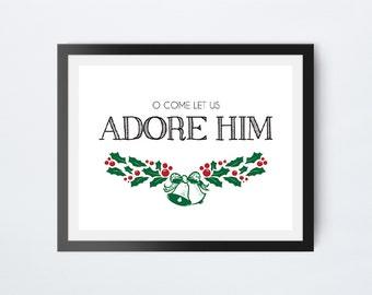 O Come Let Us Adore Him Print, Christmas Print, 8x10 Winter Wall Art, Christmas Quote, Christmas Wall Art, Winter Printable