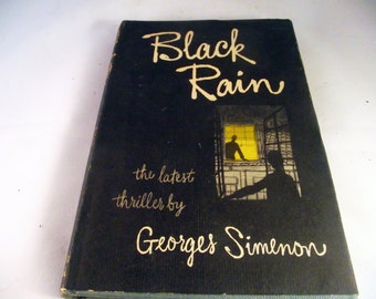 BLACK RAIN by Simenon, Georges   NY: Reynal & Hitchcock.. Fine. 1947. First Edition. Hardcover. First American Edition