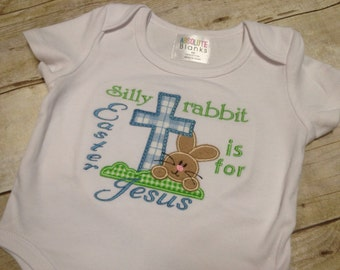 Silly Rabbit Easter is for Jesus Onesie or Tshirt/ Easter Rabbit Boys Easter Shirt/ Easter Onesie Boy/ Easter Shirts for Kids/ Size 0-youth
