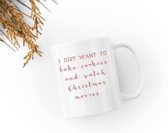 Bake Cookies and Watch Christmas Movies - Clear Glass 11 fl oz. Coffee Mug