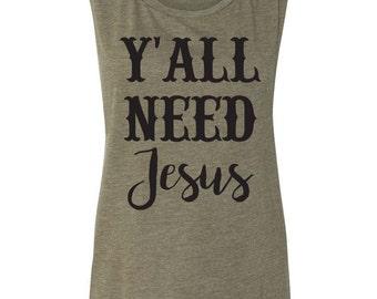 Y'all Need Jesus Muscle Tank Womens Tank Funny Tank Jesus Tank Women's Clothing