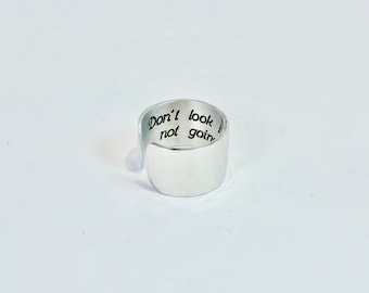 "Recovery Gift ~ Don't look back, you're no going that way ~ Encouragement Ring Gift / Hidden Message Adjustable 1/2"" Cuff Ring"