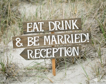 Eat Drink And Be Married, Eat Drink Be Married, Wedding Reception Sign, Wedding Reception Decor, Rustic Barn Wedding, Rustic Wooden Signs