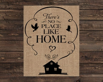 Burlap Print Home Decor Fabric Art Wall Hanging - There's No Place Like Home (#1523B)
