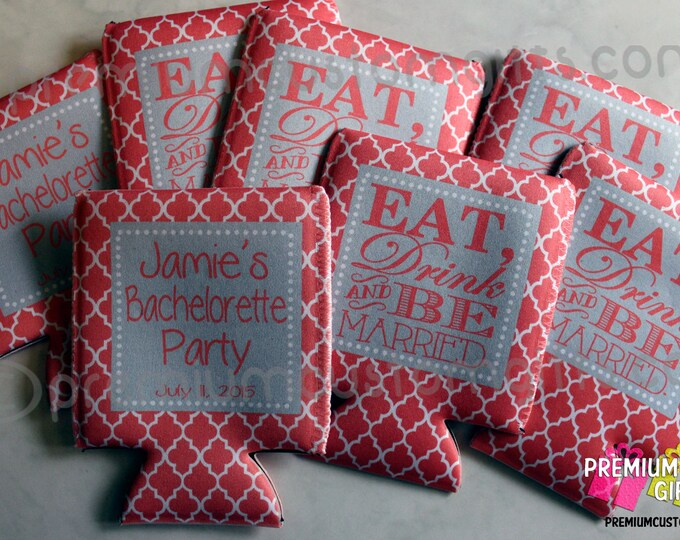Set of 7 Coolers Eat, Drink, and Be Married Wedding Coolers - Bachelorette and Bachelor Coolers - Can Coolers
