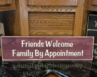 Friends Welcome Family By Appointment Sign