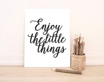 "PRINTABLE Art ""Enjoy The Little Things"" Typography Art Print Black and White Nursery Print Nursery Art Dorm Art Dorm Decor"